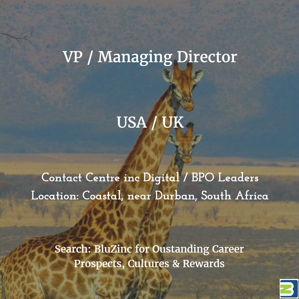 Managing Director VP Operations Contact Centres BPO (USA &/or UK) – Durban, South Africa
