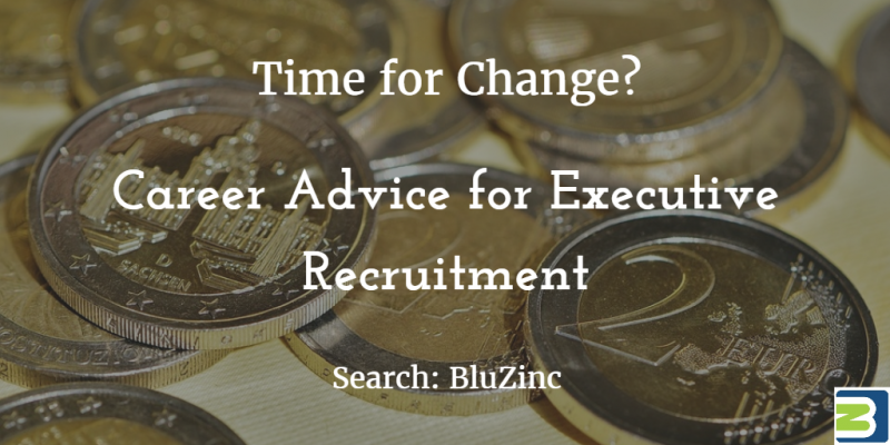 BluZinc Career Advice London Executive Recruitment