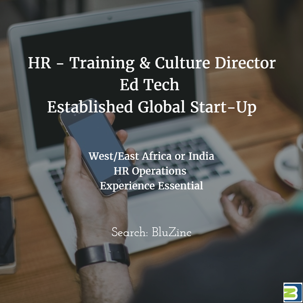 HR Training & Culture Director – EdTech based in Kenya, Africa or India Operations