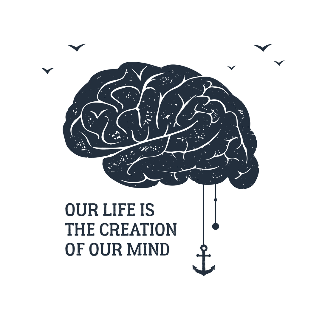 Brain to illustrate life is the creation of our mind
